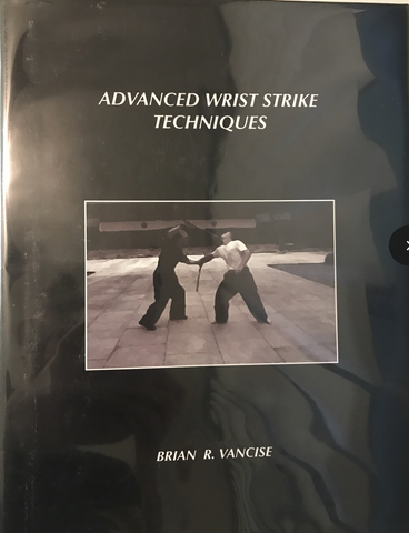 Advanced Wrist Strikes Book by Brian Vancise (Preowned) - Budovideos Inc