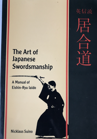Art of Japanese Swordsmanship Book by Nicklaus Suino (Preowned) - Budovideos Inc