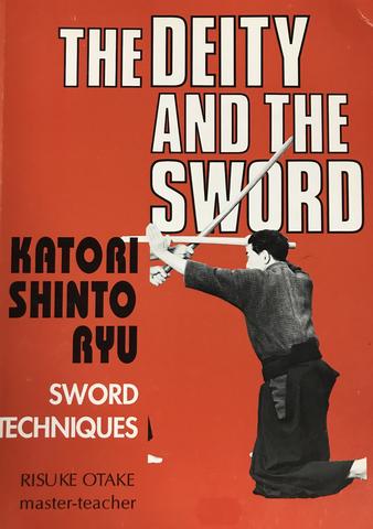 Deity & The Sword Book By Risuke Otake Katori Shinto Ryu (Preowned) - Budovideos Inc