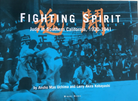 Fighting Spirit: Judo in Southern California 1930-1941 Book (Preowned) - Budovideos Inc
