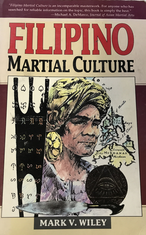 Filipino Martial Culture Book by Mark Wiley (Preowned) - Budovideos