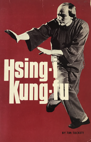 Hsing-I Kung Fu Book 1 by Tim Tackett (Preowned) - Budovideos