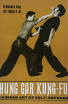 Hung Gar Kung Fu Chinese Art of Self Defense Book by Bucksam Kong (Preowned) - Budovideos