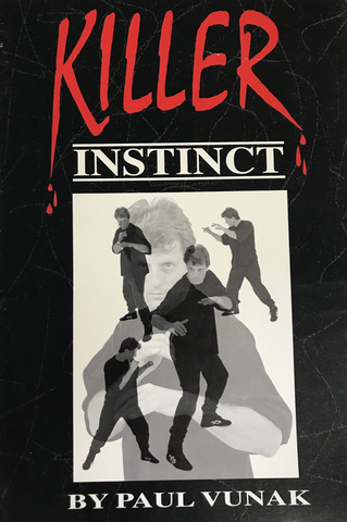 Killer Instinct Book by Paul Vunak (Preowned) - Budovideos
