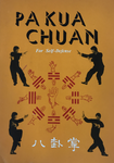 Pa-Kua Chuan for Self Defense Book by Douglas Hsieh (Preowned) - Budovideos