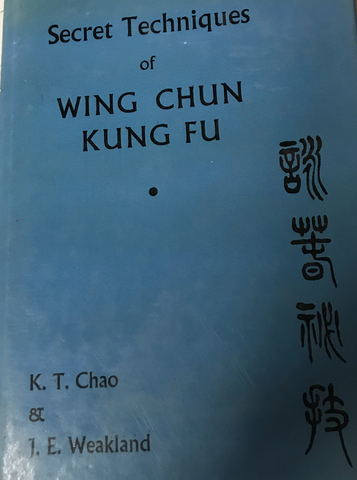 Secret Techniques of Wing Chun Kung Fu Book by K.T. Chao (Preowned) - Budovideos