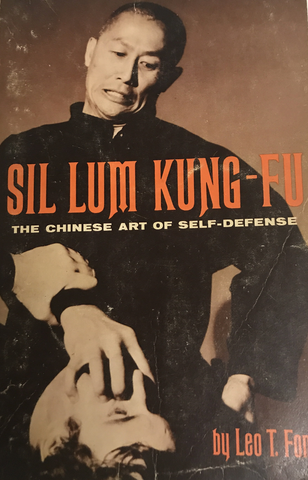 Sil Lim Kung Fu Book by Leo Fong (Preowned) - Budovideos