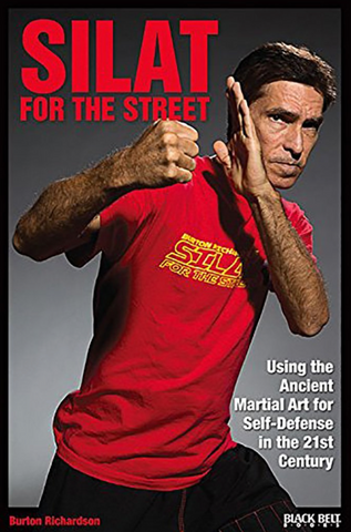 Silat for the Street 21st Century Book by Burton Richardson - Budovideos