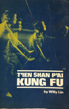 Tien Shan Pai Kung Fu Book by Willy Lin (Preowned) - Budovideos