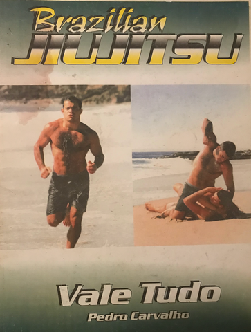 Vale Tudo Instructional Book by Pedro Carvalho (Signed) (Preowned) - Budovideos
