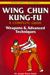 Wing Chun Kung-Fu Volume 3: Weapons & Advanced Techniques Book by Joseph Smith (Preowned) - Budovideos