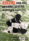 Aikido and the Dynamic Sphere: An Illustrated Introduction Book by Adele Westbrook & Oscar Ratti (Preowned) - Budovideos Inc