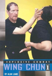 Explosive Combat Wing Chun Book 1 by Alan Lamb - Budovideos Inc