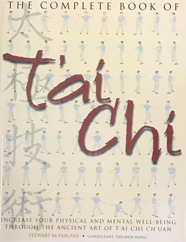 The Complete Book Of Tai Chi Book by Stewart Mcfarlane (Preowned) - Budovideos Inc