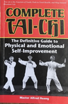 Complete Tai Chi: Definitive Guide to Physical & Emotional Self-Improvement Book by Alfred Huang (Preowned) - Budovideos Inc