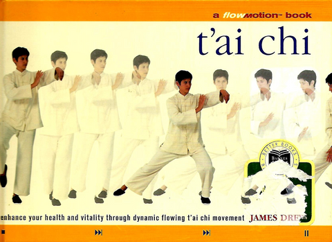 Tai Chi Flow Motion Book by James Drewe (Preowned) - Budovideos Inc