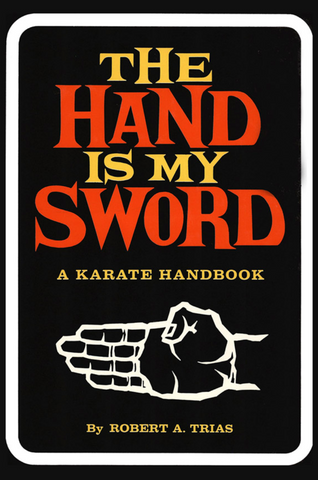 The Hand is My Sword Book by Robert Trias (Hardcover) (Preowned) - Budovideos Inc