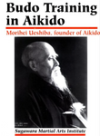 Budo Training in Aikido Book by Morihei Ueshiba (Preowned) - Budovideos Inc