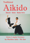Traditional Aikido Book 3: Applied Techniques by Morihiro Saito (Preowned) - Budovideos Inc
