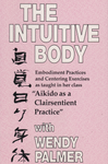 The Intuitive Body VHS by Wendy Palmer (Preowned) - Budovideos Inc