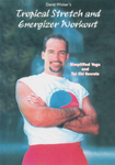 Tropical Stretch & Energizer Workout: Simplified Yoga & Tai Chi Secrets DVD by David Wicker (Preowned) - Budovideos Inc