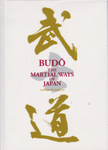 Budo: The Martial Ways of Japan Book & DVD by Nippon Budokan - Budovideos Inc