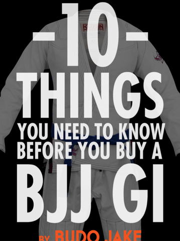 10 Things to Know Before You Buy a Gi by Budo Jake (E-Book) - Budovideos