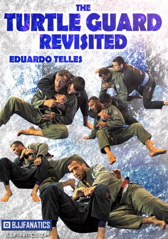 The Turtle Guard Revisited 2 DVD Set by Eduardo Telles - Budovideos
