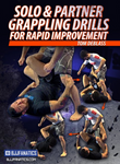 Solo & Partner Grappling Drills for Rapid Movement 4 DVD Set by Tom DeBlass