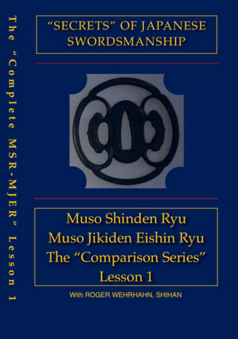 Japanese Swordsmanship Muso Shinden Ryu-Muso Jikiden Eishin Ryu Comparison Series DVD by Roger Wehrhahn (12 Volumes Available) - Budovideos