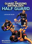 Guard Passing Anthology: Half Guard 8 DVD Set by Lachlan Giles