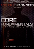 Core Fundamentals of BJJ with Antonio Braga Neto