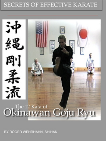 The complete 12 Kata of Okinawa Goju Ryu Karate 2 DVD Set by Roger Wehrhan