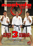 Machida Karate 2019 Super Seminar 3 DVD Set