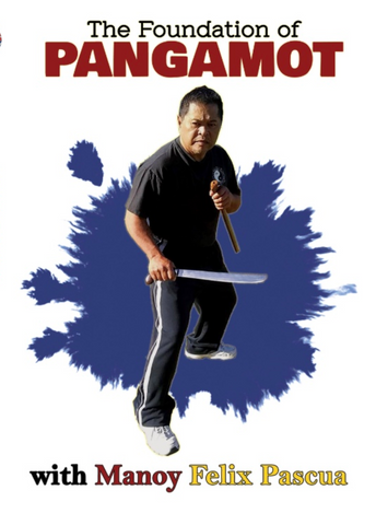 The Foundation of Pangamot Knives DVD by Manoy Felix Pascua