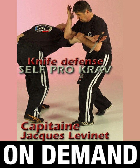 Self Pro Krav Knife Defense by Jacques Levinet (On Demand)