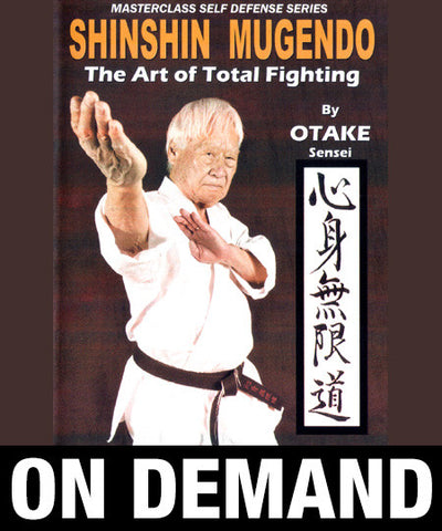 Shinshin Mugendo Art of Total Fighting 6 Volumes with Ben Otake (On Demand) - Budovideos