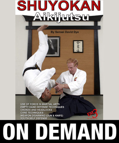 Shuyokan Aikijutsu by David Dye (On Demand) - Budovideos