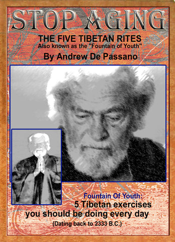 Stop Aging: The Five Tibetan Rites Fountain of Youth DVD by Andrew De Passano - Budovideos Inc