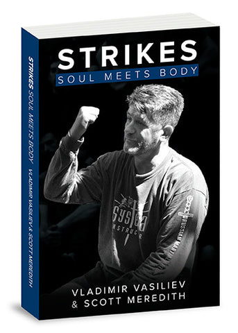 Systema Strikes: Soul Meets Body Book by Vladimir Vasiliev & Scott Meredith - Budovideos