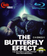 The Butterfly Effect DVD or Blu-ray by Rick Marshall