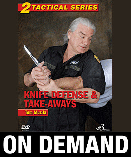 Tactical Series Vol 2 Knife Defense & Take-Aways by Tom Muzila (On Demand)