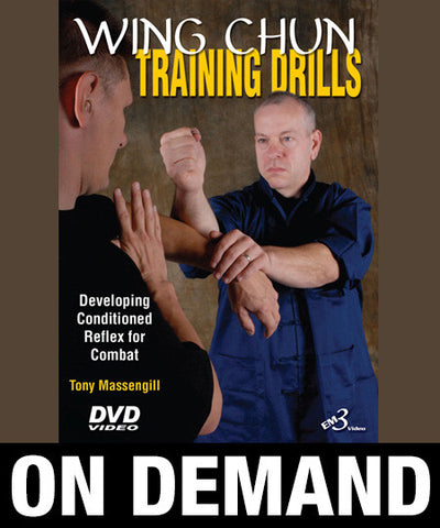 Wing Chun Training Drills by Tony Massengill (On Demand) - Budovideos