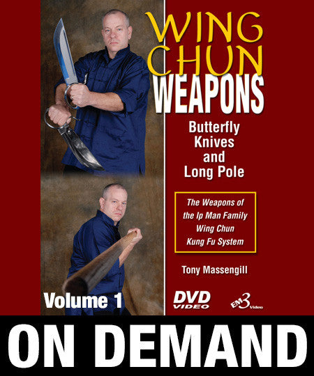 Wing Chun Weapons by Tony Massengill (On Demand)