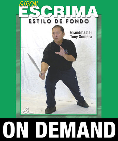 Giron Escrima Vol 1 by Tony Somera (On Demand)