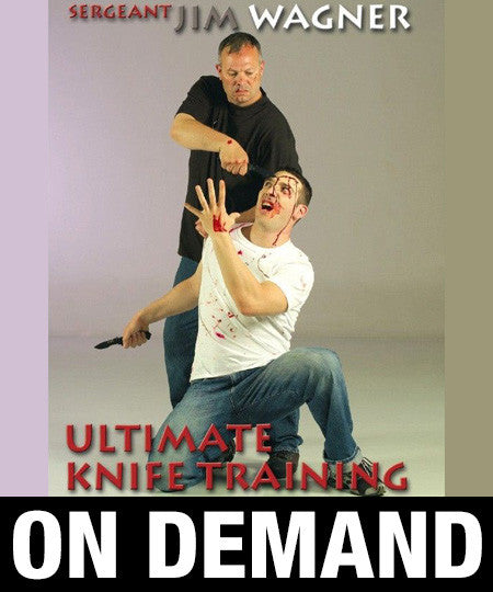 Ultimate Knife Training by Jim Wagner (On Demand)