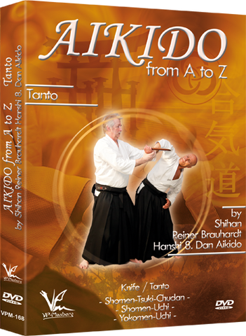 Aikido from A to Z Tanto / Knife DVD by Reiner Brauhardt - Budovideos Inc