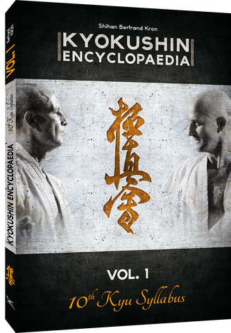 Kyokushin Karate Encyclopedia 1 (10th Kyu Syllabus) Book by Bertrand Kron - Budovideos Inc
