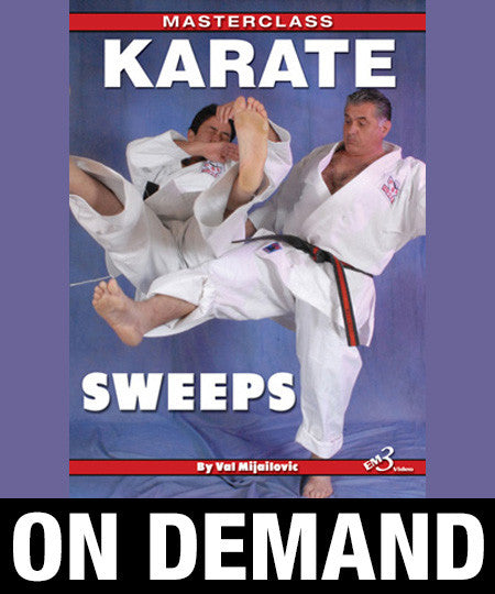 Masterclass Karate Sweeps By Val Mijailovic (On Demand)