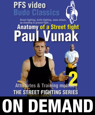 Anatomy of a Street Fight Vol 2 with Paul Vunak (On Demand)